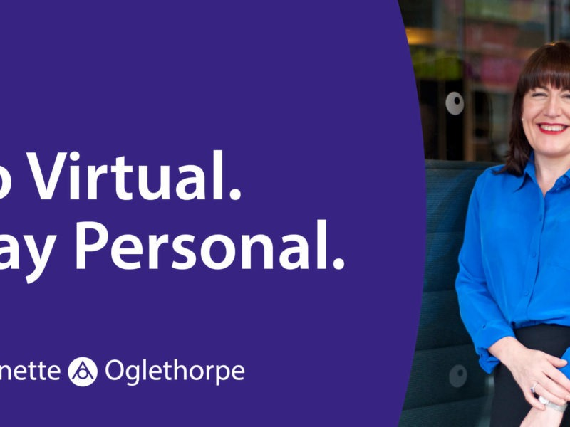 Go Virtual. Stay Personal. imaghe of Antoinette Oglethorpe