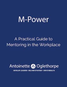 M-Power A Practical Guide to Mentoring in the Workplace
